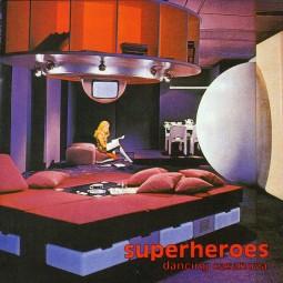 Superheroes – Dancing Casanova