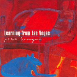 Learning from Las Vegas – Petit Bourgeois