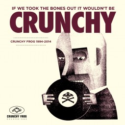 If We Took The Bones Out It Wouldn't Be Crunchy