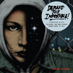 Jenny Wilson – Demand the Impossible!