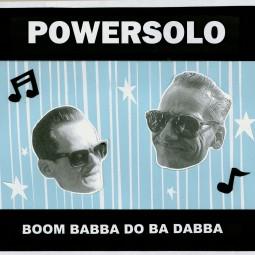 PowerSolo – Boom Babba Do Ba Dabba