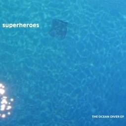 Superheroes – Ocean Diver