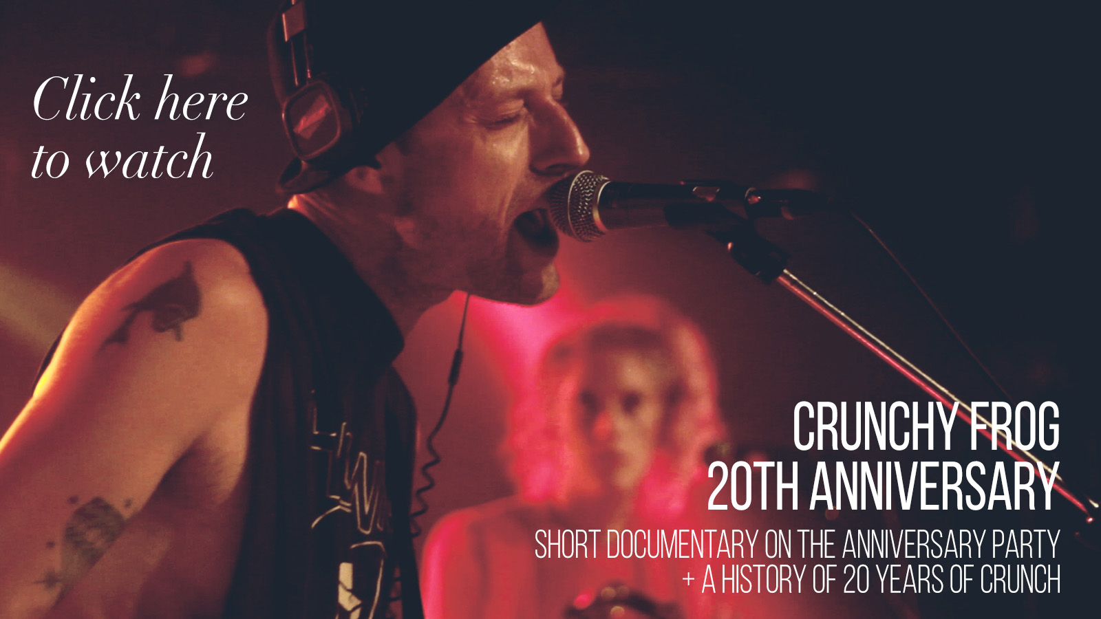 Crunchy Frog 20th Anniversary Party Documentary