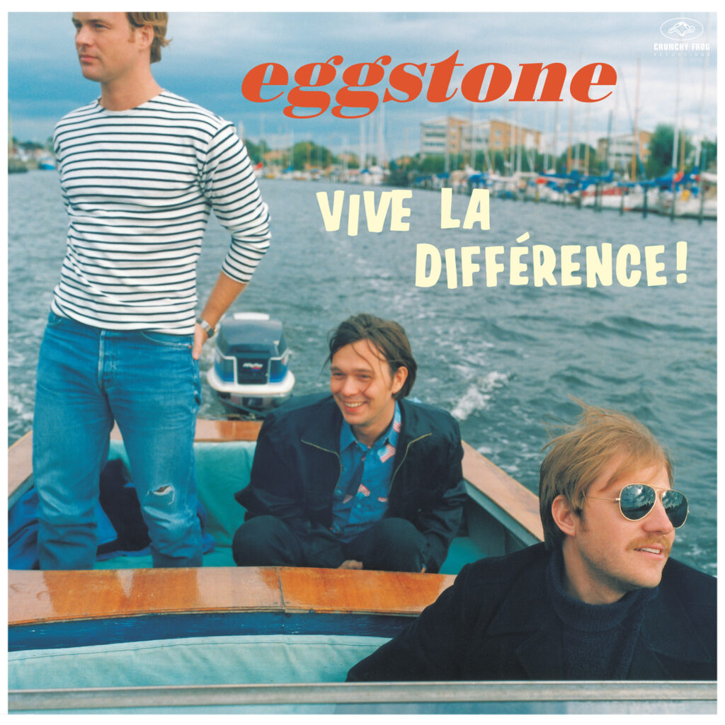 Eggstone – Vive La Difference