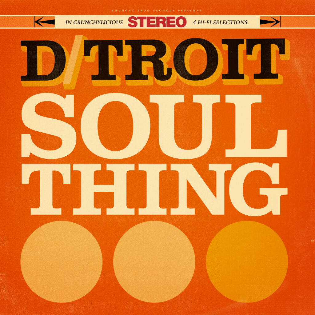 D/troit – Soul Thing