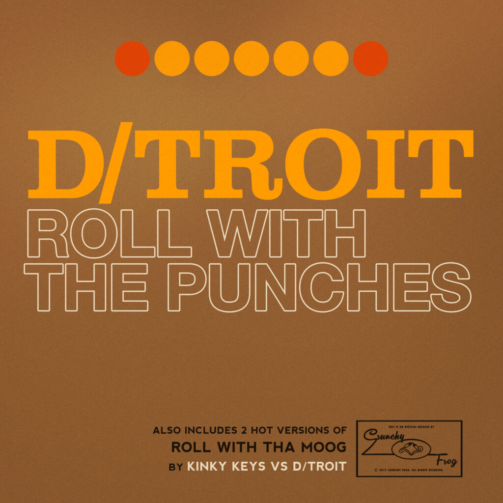 D/troit – Roll With The Punches
