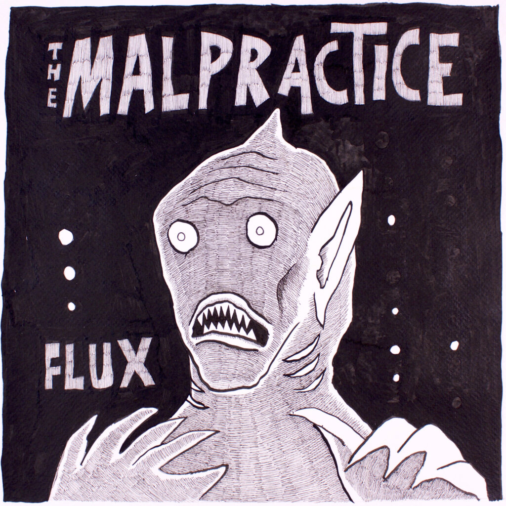 The Malpractice – Flux