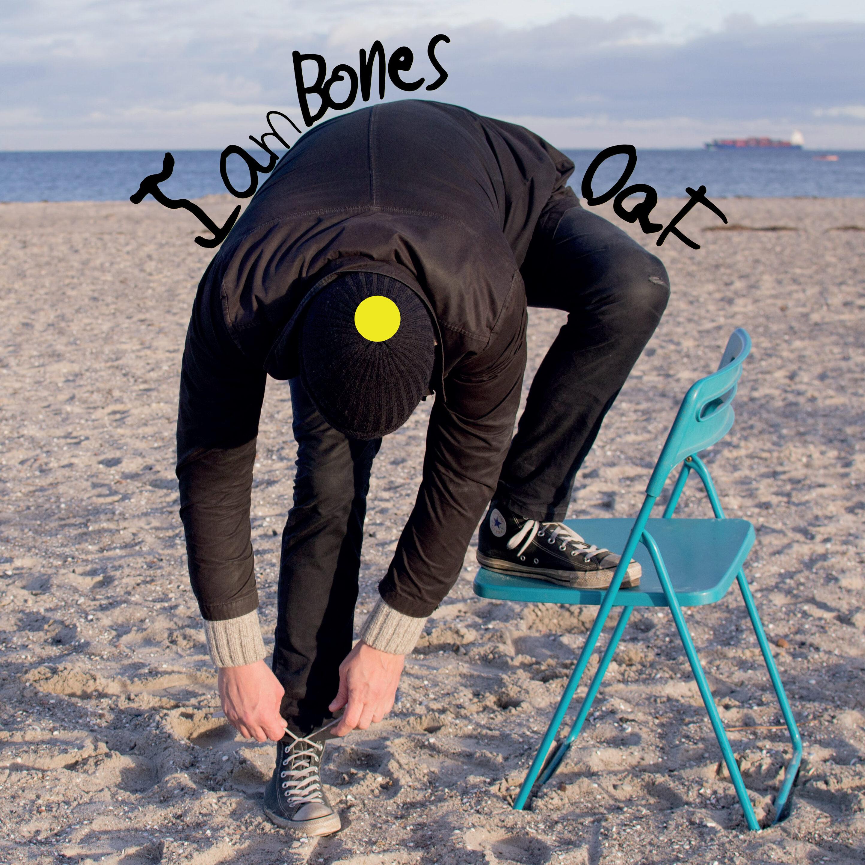 I Am Bones – Oaf