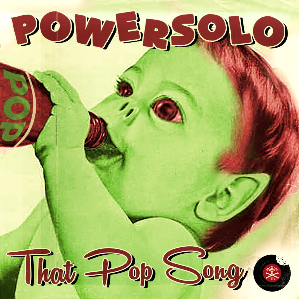 PowerSolo – That Pop Song