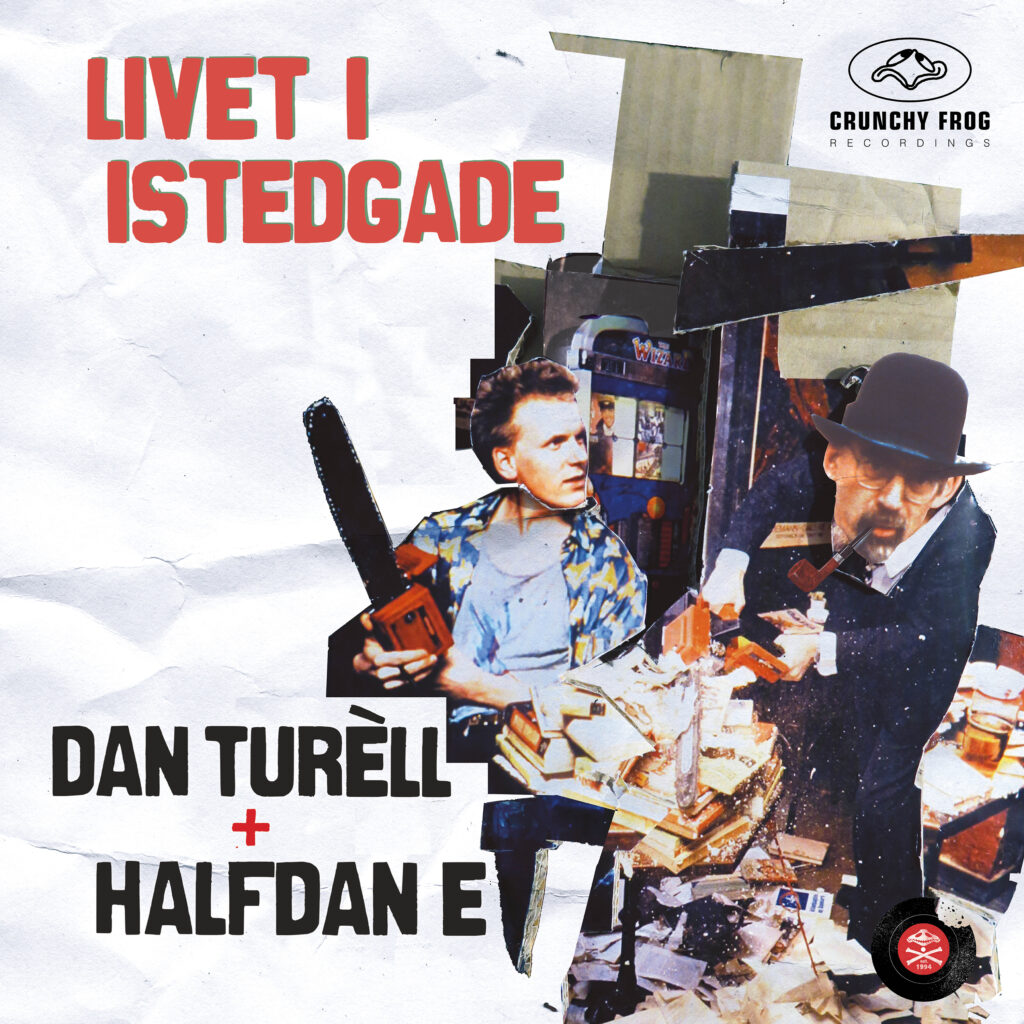 Dan Turèll & Halfdan E – Livet i Istedgade