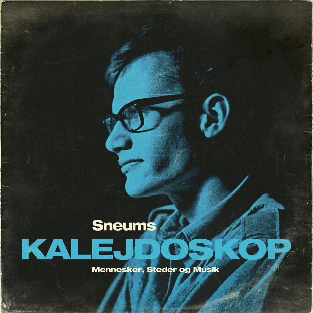 Jan Sneum – Sneums Kalejdoskop
