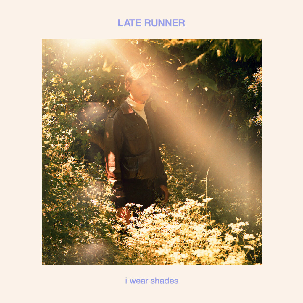 Late Runner – I Wear Shades