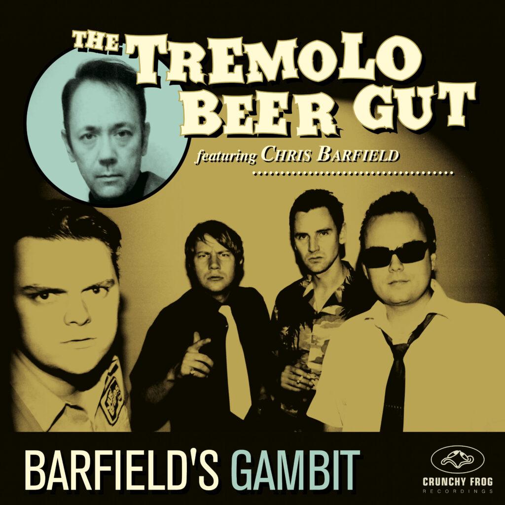 The Tremolo Beer Gut – Barfield's Gambit