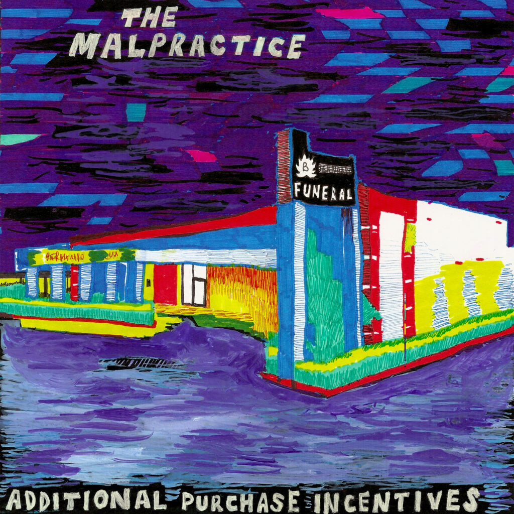 The Malpractice – Additional Purchase Incentives